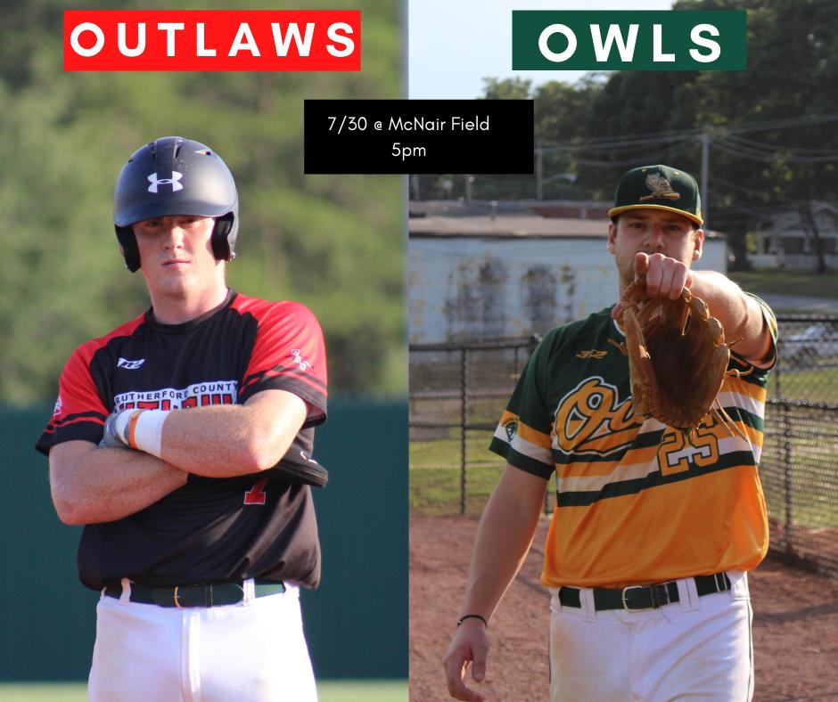 OUTLAWS V OWLS 7/30