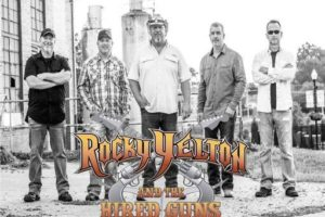 ROCKY YELTON AND THE HIRED GUNS CONCERT 7/24